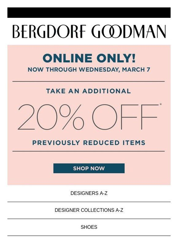 Additional 20 Off Sale Now Bergdorf Goodman With Images