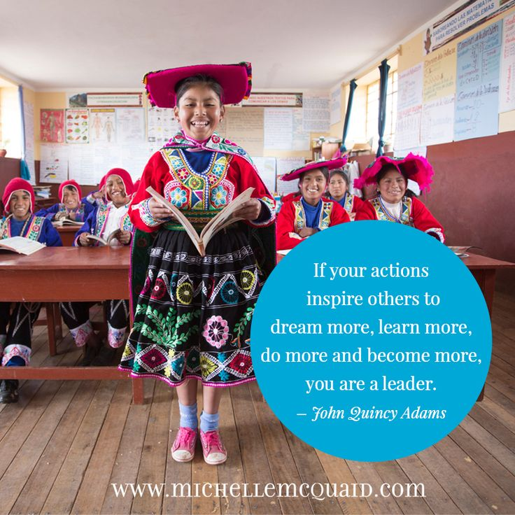 If your actions inspire others to dream more, learn more, do more and become more, you are a leader. - John Quincy Adams #quote #leadership #strengths