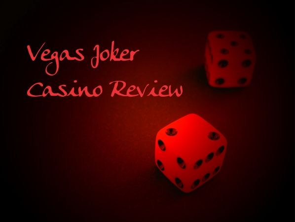 VEGAS JOKER CASINO REVIEW is presented in this site…