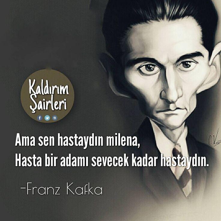 Ama sen hastaydın Milena, hasta bir adamı sevecek kadar hastaydın.   - Franz Kafka / Milena'ya Mektuplar  (Kaynak: Instagram - kaldirimsairleri)  #sözler #anlamlısözler #güzelsözler #manalısözler #özlüsözler #alıntı #alıntılar #alıntıdır #alıntısözler #şiir #edebiyat
