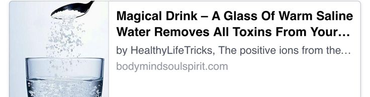 Warm saline water removes all toxins!