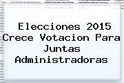 http://tecnoautos.com/wp-content/uploads/imagenes/tendencias/thumbs/elecciones-2015-crece-votacion-para-juntas-administradoras.jpg Resultados Votaciones 2015. Elecciones 2015 crece votacion para Juntas Administradoras, Enlaces, Imágenes, Videos y Tweets - http://tecnoautos.com/actualidad/resultados-votaciones-2015-elecciones-2015-crece-votacion-para-juntas-administradoras/
