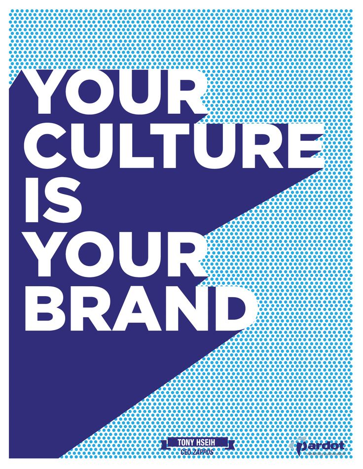 """Your Culture is Your Brand."" - #Marketing #Quotes"
