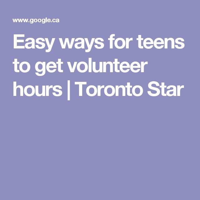 Easy ways for teens to get volunteer hours | Toronto Star