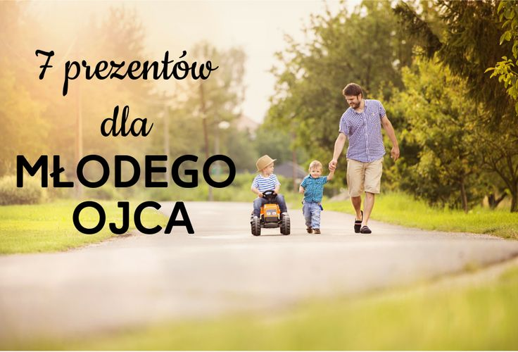 Pomysły na niebanalne prezenty dla młodych ojców, nie tylko od ich dzieci http://www.prezentujeprezenty.pl/2015/06/prezent-dla-mlodego-ojca.html