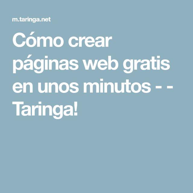 Cómo crear páginas web gratis en unos minutos - - Taringa!