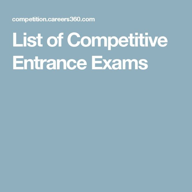 List of Competitive Entrance Exams