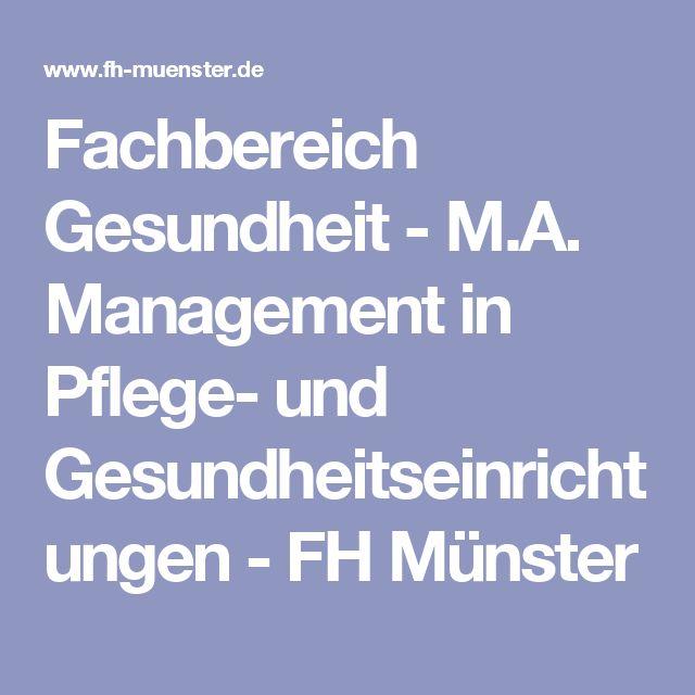 Fachbereich Gesundheit - M.A. Management in Pflege- und Gesundheitseinrichtungen  - FH Münster