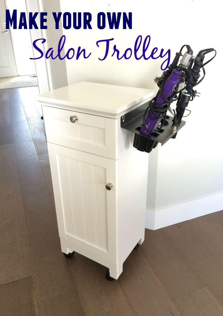 turn any piece of furniture into a salon trolley
