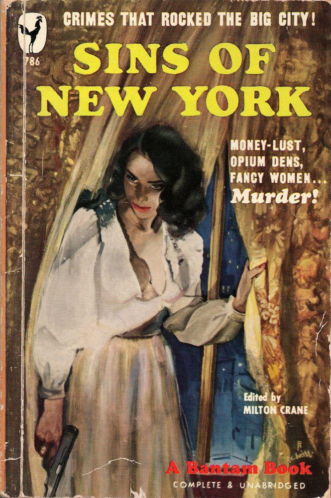 Sins of New York - Pulp Covers #noir #noirnation #pulp