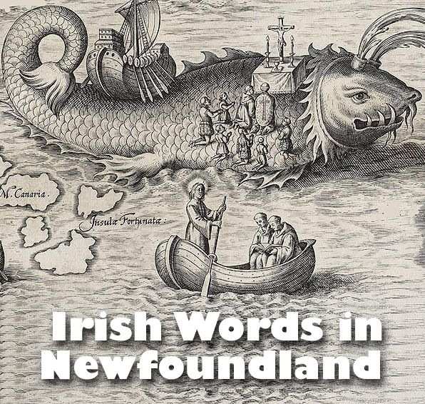 Gaeilge Thalamh an Éisc was a dialect of the Irish language spoken in the Canadian island province of Newfoundland