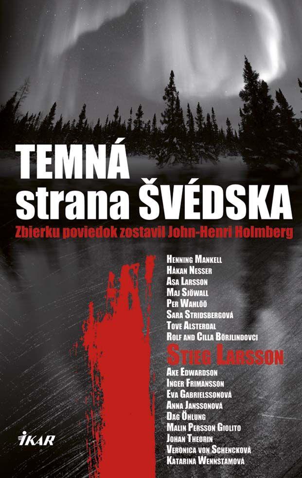 Do Temnej strany Švédska, tejto jedinečnej, prelomovej antológie, prispeli svojimi poviedkami najuznávanejší a najobľúbenejší švédski autori vrátane samotného Stiega Larssona.   Viac: http://www.bux.sk/knihy/210112-temna-strana-svedska.html