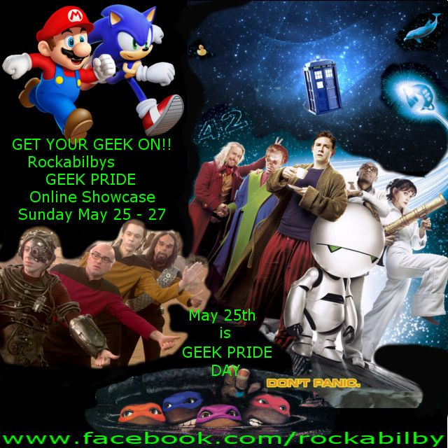 Did you Know This Sunday, May 25 is International Geek Pride Day and Douglas Adams Towel Day? That's why Rockabilby is running a Geek Pride Showcase and Auctions from May 25-27, Come and Check it out!! www.facebook.com/rockabilby
