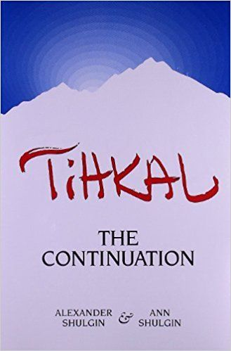 Tihkal: The Continuation: Alexander Shulgin, Ann Shulgin: 9780963009692: Amazon.com: Books