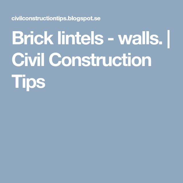 Brick lintels - walls. | Civil Construction Tips