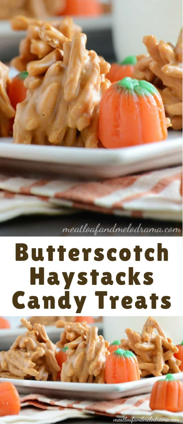 Butterscotch Haystacks Candy Treats made with chow mein noodles, butterscotch morsels and peanut butter are super easy to make and perfect for fall!