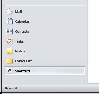 Shortcuts sits beneath Mail, Calendar, Contacts, Tasks, Notes, and Folder List