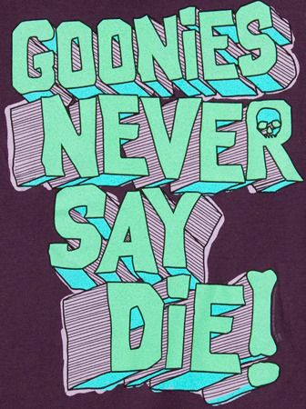 I've always loved The Goonies; dreamed of going on an adventure like that as a kid!
