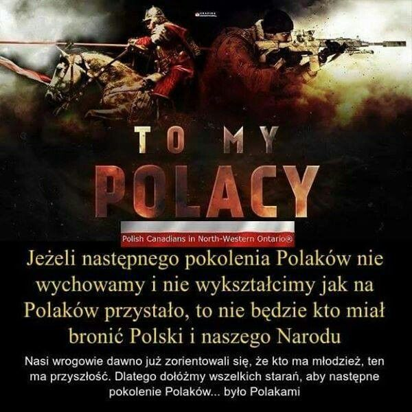 Aby następne pokolenia były prawdziwymi Polakami!