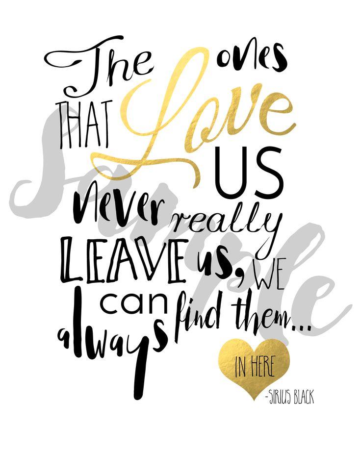 Harry Potter-Printables Die von uns, die uns lieben, verlassen uns nie wirklich, wir können sie immer finden … hier