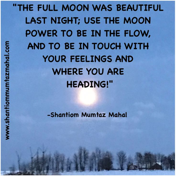 The moon 🌝directs the tide on Earth 🌏 , the flow in our bodies and our emotions, but around the Full Moon we may be extra sensitive 😍😭😂😃😩😏😘😰🤗. www.theideallove-relationship.com www.shantiommumtazmahal.com  #FullMoon #Sensitive #InTheFlow #Love #TheIdealLoveRelationship #Shantiom #MumtazMahal
