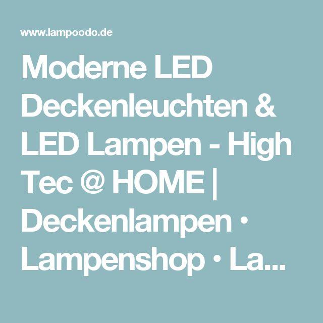 Moderne LED Deckenleuchten & LED Lampen - High Tec @ HOME | Deckenlampen • Lampenshop • Lampen kaufen bei lampoodo.de