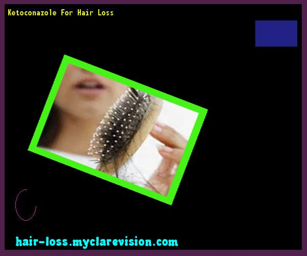 Ketoconazole For Hair Loss 073106 - Hair Loss Cure!