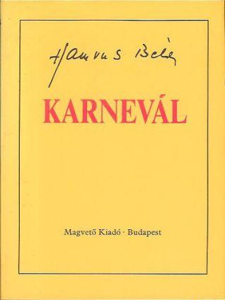 Hamvas Béla: Karnevál. (Magvető, 1985)