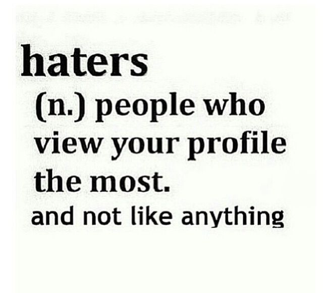 Funny Quotes About Haters: Funny Quotes And Sayings About Haters. QuotesGram