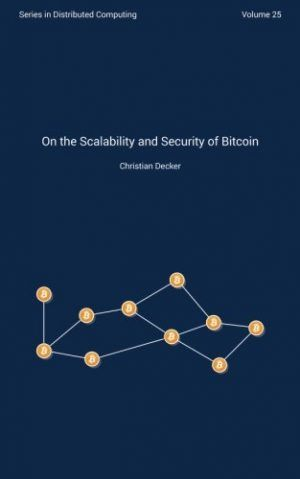 On the Scalability and Security of Bitcoin (Distributed Computing Series) (Volume 25) - How To Books