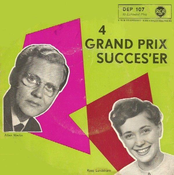 4 Grand Prix succes'er med Allan Werlin & Rose Lundstrøm. De synger  - Uh, Jeg Ville ønske Jeg Var Dig - Syng, Lille Lærke - Ciao, Ciao, Bambina - En Smule  Se mere her: http://www.45cat.com/record/dep107