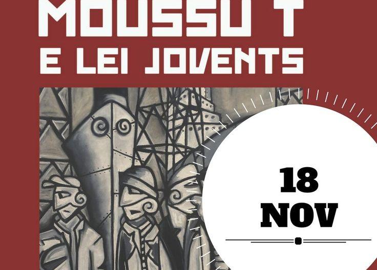 Moussu T e lei Jovents + Quand Sonne Mehdi (18 NOV)
