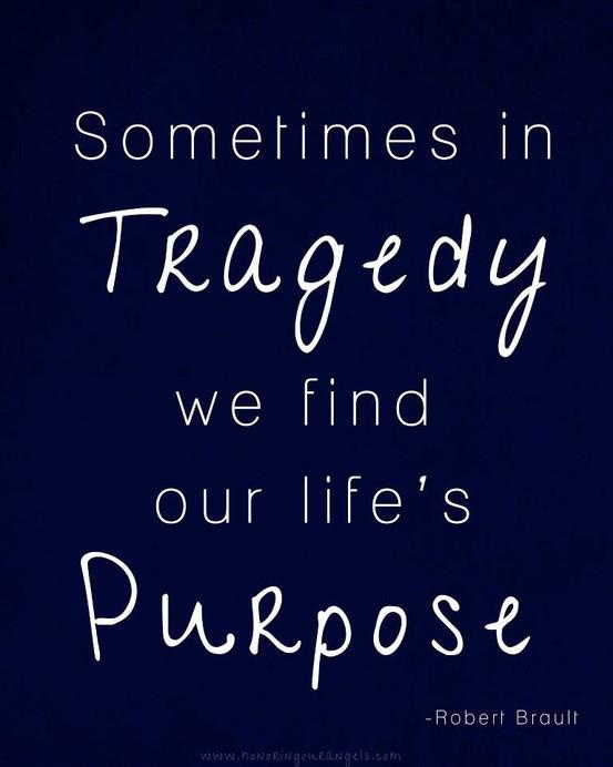 Purpose from Tragedy