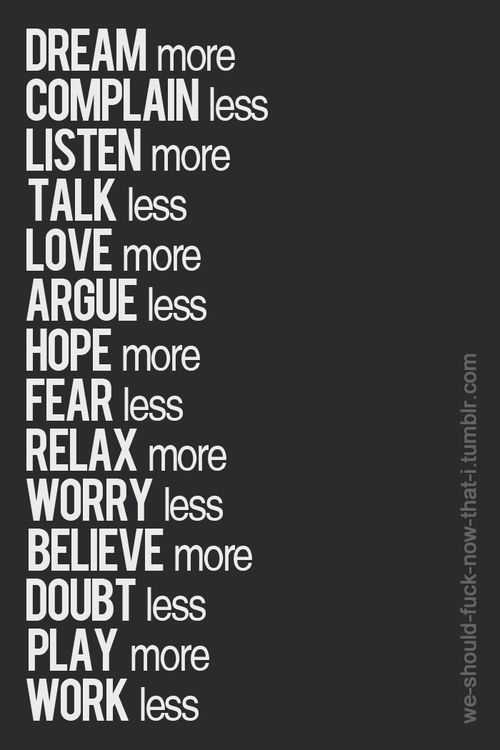 more & less