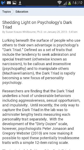 The dark triad personality, which includes narcissists, sociopaths, and Machiavellian disorders.