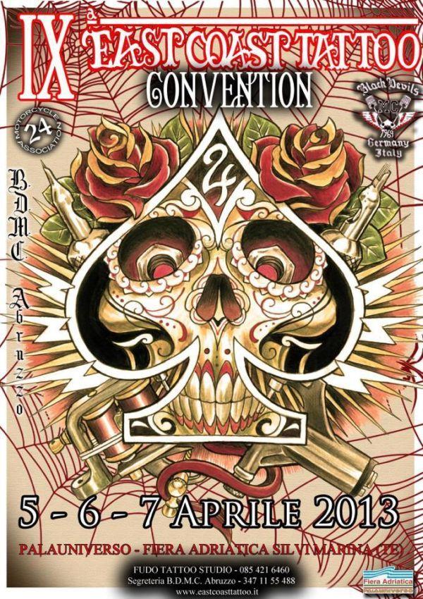 9° East Coast Tattoo Convention - Teramo - 5/6/7 Aprile 2013