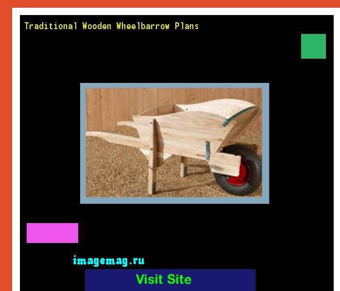 Traditional Wooden Wheelbarrow Plans 184420 - The Best Image Search