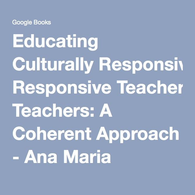 Educating Culturally Responsive Teachers: A Coherent Approach