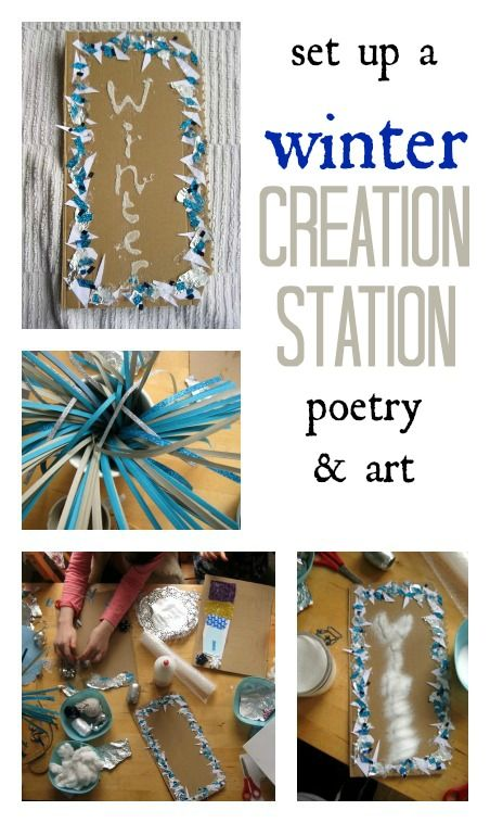 Set up a Winter Creation Station  - sensory play, art and poetry in one.