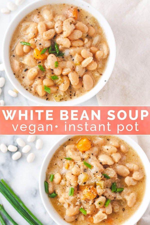 Creamy Vegan White Bean Soup Instant Pot Recipe Recipe Vegan Instant Pot Recipes Bean Soup Recipes Whole Food Recipes