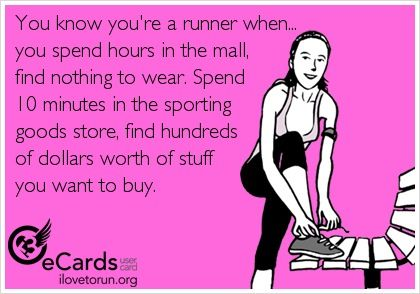 Guilty- I just went to Kohls for work clothes and couldn't find anything. But I did buy a new compression bra, purple Fila run shirt, run t shirt, and a new pair of Asics I've needed.