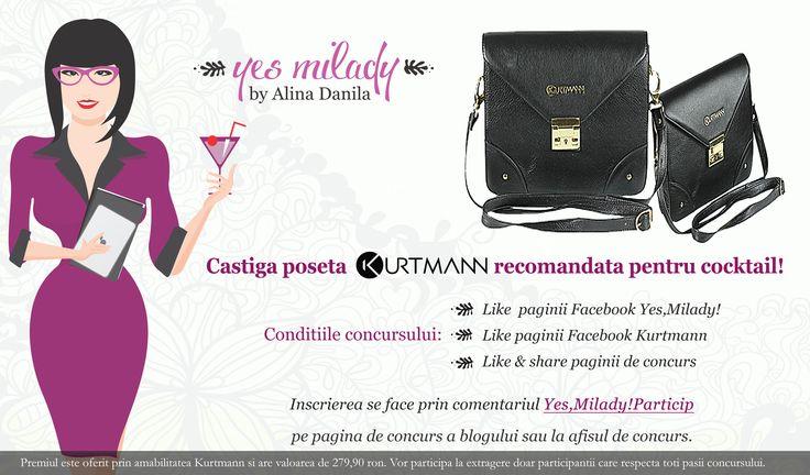 CASTIGA POSETA Kurtmann.ro RECOMANDATA PENTRU COCKTAIL!  Conditiile concursului:  Like paginii Facebook Yes, Milady! Like paginii Facebook Kurtmann Like & share paginii de concurs Inscrierea se face prin comentariul Yes,Milady!Particip pe pagina de concurs a blogului sau la afisul de concurs.  Detaliile concursului si regulamentul le gasiti aici: http://yesmilady.com/…/castiga-poseta-kurtmann-recomandata…/
