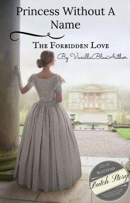 #wattpad #historische-fictie Catharina is 18 jaar oud, ze leeft in het jaar 1800. Ze is de prinses van Tessing. Wanneer ze 19 jaar oud wordt zal ze, net als haar andere zusters, moeten trouwen met iemand van adellijke stand. Haar vader heeft al iemand gevonden.  Haar neef Willem, een zorgzame jongeman. Hij is erg mysterieus en...