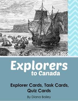Explorers to Canada: 28 Explorer Cards, 8 Task Cards, 8 Qu