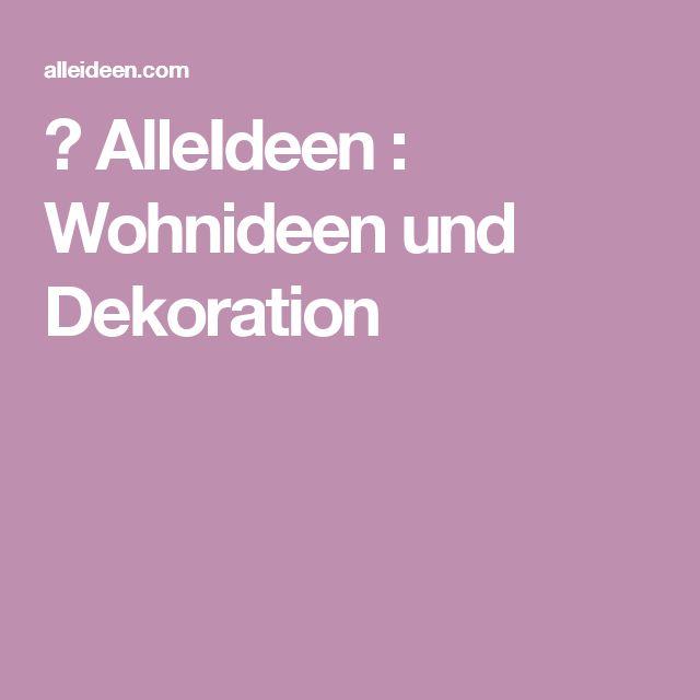▷ AlleIdeen : Wohnideen und Dekoration