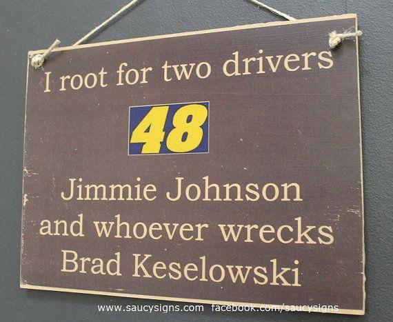Nascar Jimmie Johnson versus Brad Keselowski Sign by SaucySigns