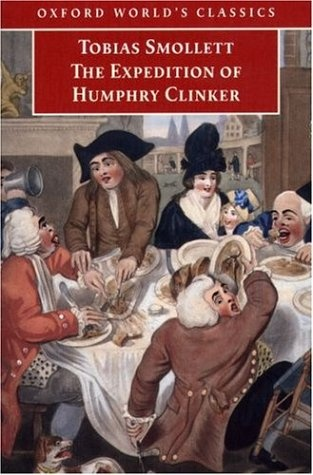 The Expedition of Humphrey Clinker by Tobias Smollett. ///////////////on bbc radio for the next 5 days! Part one was fantastic.