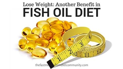 Can you use Fish Oil in the fast metabolism diet? Study shows Another benefit of Fish Oil in losing weight.