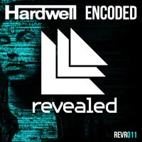 Hardwell - Encoded (Original Mix) by HARDWELL on SoundCloud