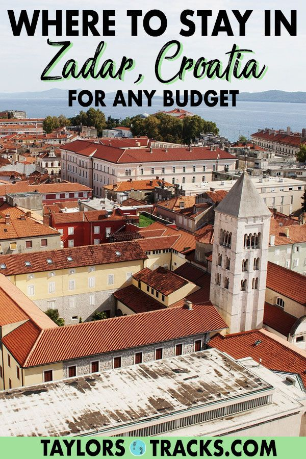 Where To Stay In Zadar Croatia For Any Budget Taylor S Tracks Croatia Travel Croatia Beach Croatia Hotels